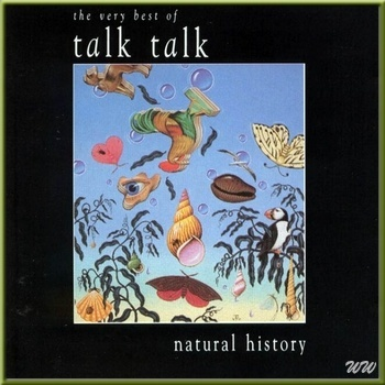 Talk Talk - Natural History (The Very Best Of) - 2007 - 320Kbps