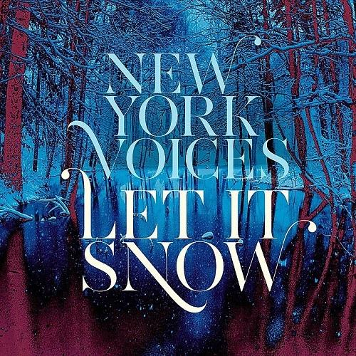 New York Voices - Let It Snow (2014)