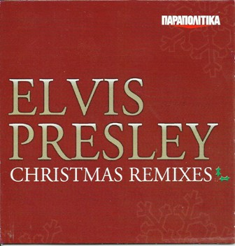 Elvis Presley - Christmas remixes