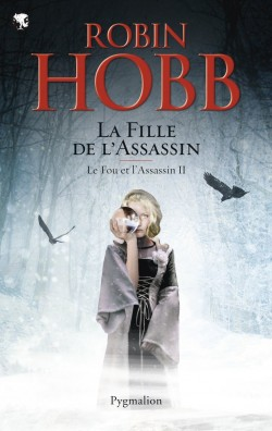 Le Fou et l'Assassin Tome 2 : La Fille de l'Assassin