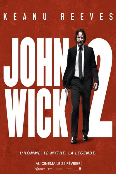 John Wick Chapter 2 2017 FRENCH 720p BluRay x264 AC3 mkv