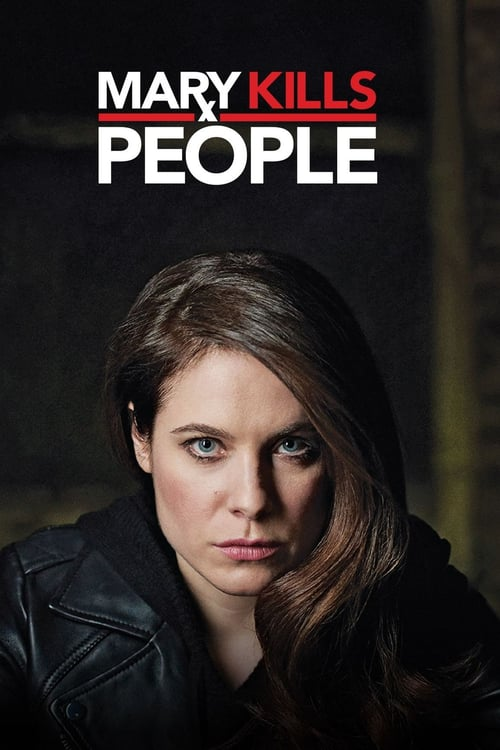 Mary Kills People  Saison 1 & 2 Saison 3 [06/06] (2017) [VF] [720p] [x264] [AC3] [MKV]
