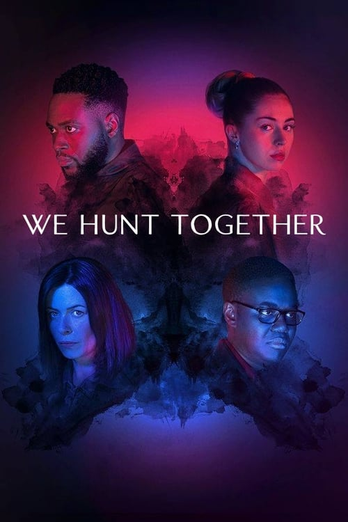 We Hunt Together Saison 1 [01/06] [En Cours] (2020) [VF] [720p] [H264] [AC3] [MKV]