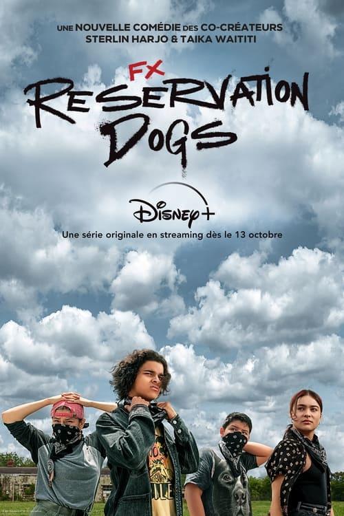 Reservation Dogs (2021) Saison 1 [04/08] [En Cours] [Multilangues] [stFR] [stEN] [WEB-DL 1080p] & [VF] [720p] [H264] [AC3] [MKV]